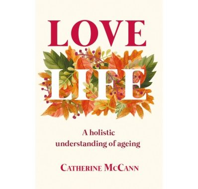 Love Life book cover. It leafy patterns are shown on the front.