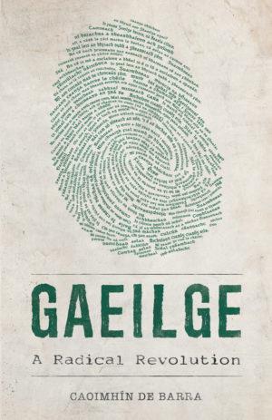 gaeilge-a-radical-revolution