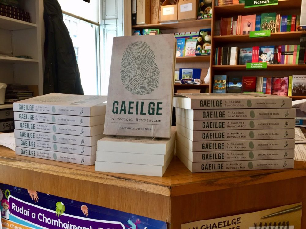Gaeilge: A Radical Revolution Book for Seachtain na Gaeilge