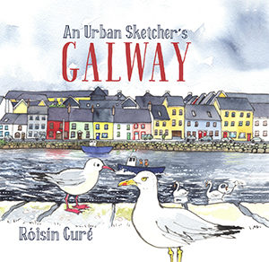An Urban Sketcher's Galway Cover