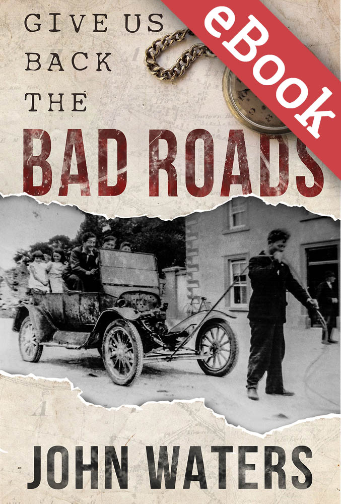 give-us-back-the-bad-roads